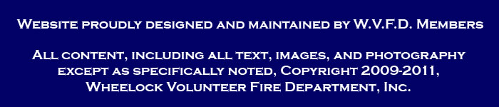 Copyright 2009-2011, Wheelock Volunteer Fire Department, Inc.